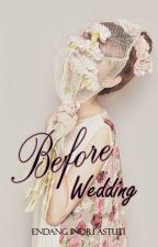 Before Wedding (End) by adindazetya