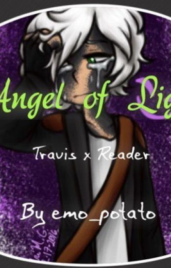 Angel of Light {Travis x Reader}