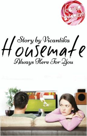 Housemate by Vicantika