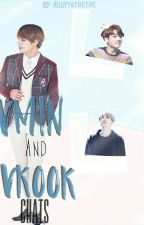Vkook Q Vmin Chats by SoytuTaeTae