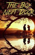 The Boy Next Door by atreacherouslove