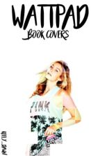 Wattpad Book Covers [Open] by keely_dawn