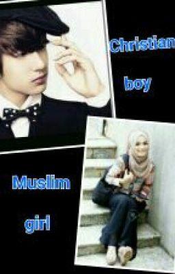 Muslim girls dating christian boys