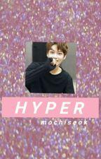 hyper (m.y.g+j.h.s) by -mochiseok