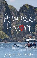 Aimless Heart by JaycDeLente