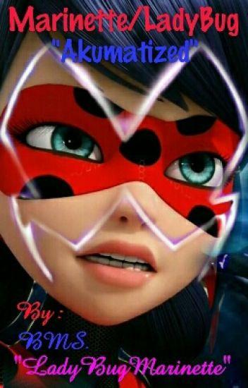Marinette/LadyBug Akumatized❤