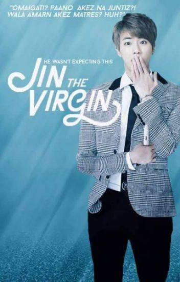 Jin the Virgin [NamJin FF]