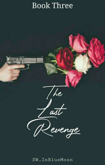 The Last Revenge #wattys2016