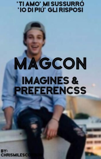 MAGCON Imagines & Preferences {#Wattys2016}