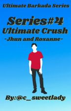Ultimate Barkada Series-Series#4-Ultimate Crush(Jhun and Rox) by c_sweetlady