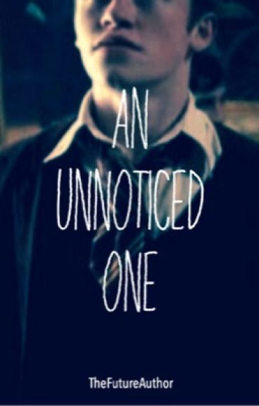 An Unnoticed One [A Seamus Finnigan Fanfiction] [CURRENTLY BEING EDITED]