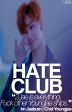 Hate Club ー 2Jae by YJBGOD