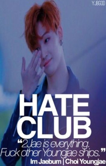 Hate Club ー 2Jae