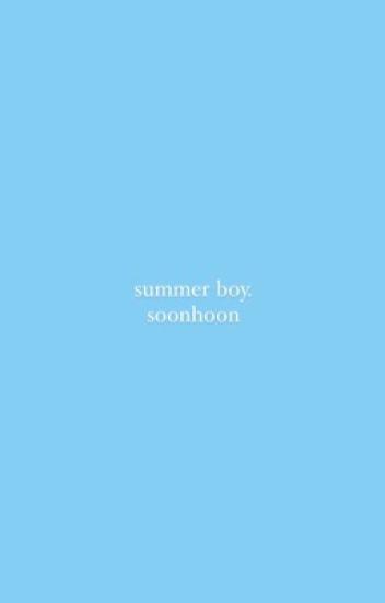 summer boy ➳ soonhoon [done]