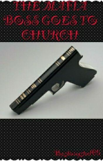 The Mafia Boss Goes To Church