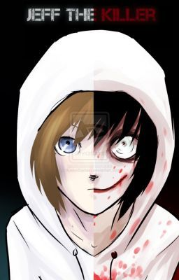 A Jeff the Killer Love Story