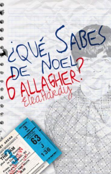 ¿Qué sabes de Noel Gallagher?