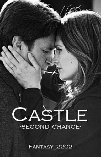 Castle -Second chance- (Fanfiction)