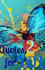 Quotes For You 2 by firmalasari