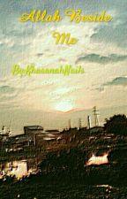 Allah Beside Me by KhasanahNails