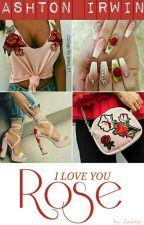 I love you Rose | A.I. by Antalyi