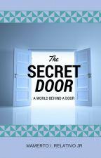 The Secret Door (#Wattys2016) by Yllorde