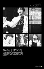 Daddy  | VKOOK | by aestheticallyfucked