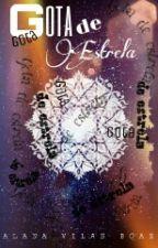 Gota De Estrela by Alana_Vilas_Boas