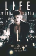 Life With Mafia by Tess_Christian