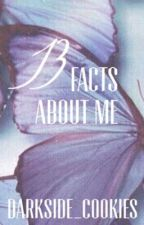 13 Facts About Me  by darkside_cookies