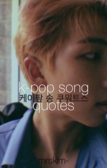 K Pop Song Quotes Lyrics Potato Wattpad