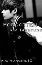 Forgotten  잊혀진 (Kim Taehyung) by kpopfangirl10