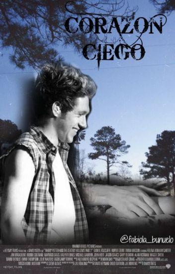 """Corazón Ciego. """"Niall Y Tu"""""""