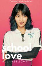 School Love ; mtnxhmm by adara592004