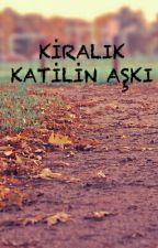 Kiralık Katilin Aşkı by FatmaKk809