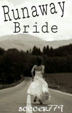 Runaway Bride (A Harry Styles FanFiction) by soccer779
