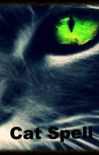 Cat Spell by Bitterfrost