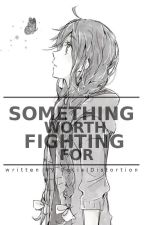 Something Worth Fighting For (OnePiece) by Social6Distortion