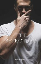 The Betrothed Billionaire #Book2 by ohflorencejack
