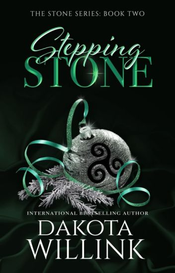 Stepping Stone (The Stone Series: Book 2) [#Wattys2017]