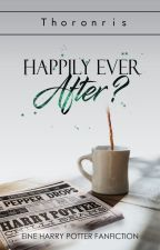 Happily ever after? ✔️ by Thoronris