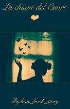 La chiave del cuore..❤🔑 by love_book_story