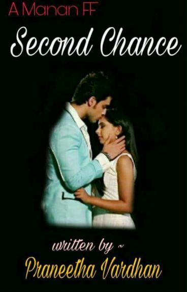 Manan...a Second Chance...