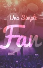 Una Simple Fan ((Hunter Rowland))  by cilegnasi