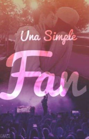 Una Simple Fan ((Hunter Rowland))