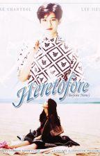 Heretofore by FindingSunshine