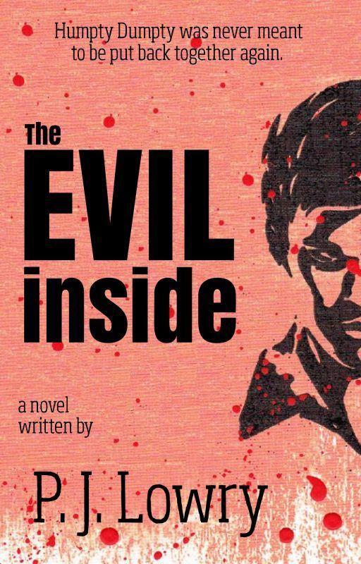 The Evil Inside by PJLowry