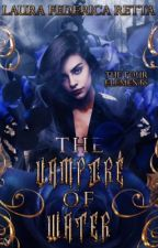 The Vampire of Water ||#Wattys2017|| by lauracouture02