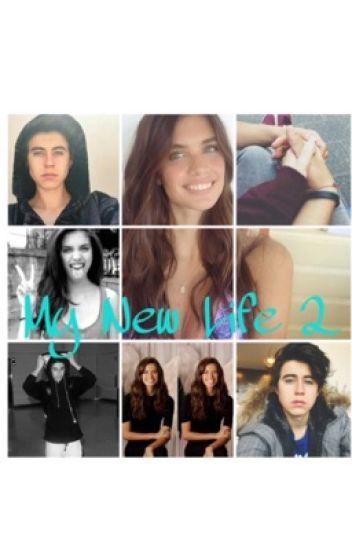 My New Life 2 ||Magcon~NashGrier~SaraSampaio