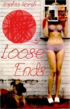 Loose Ends by peacelovecats